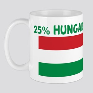25 PERCENT HUNGARIAN Mug