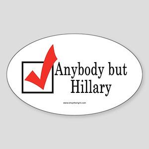 Anybody but Hillary Oval Sticker