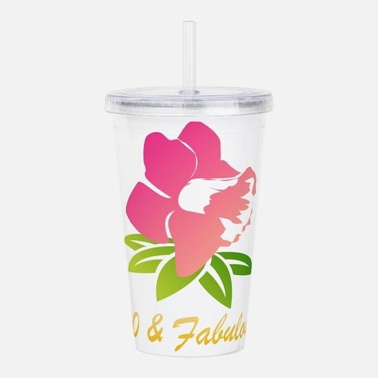 100 & Fabulous Flower Acrylic Double-wall Tumbler