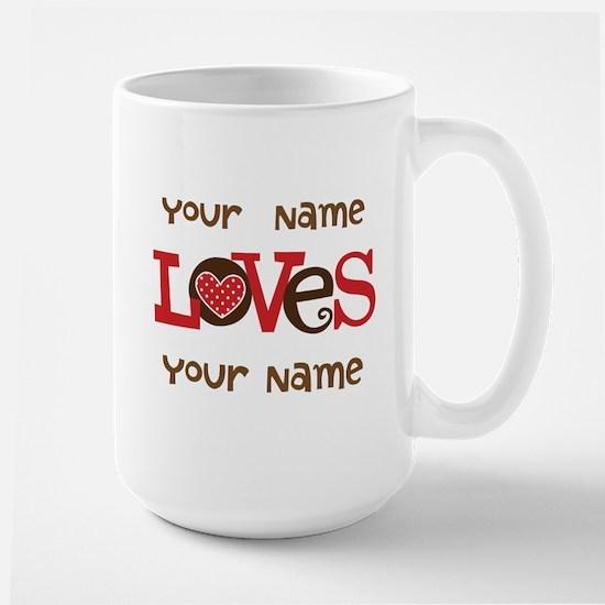Personalized Love Mugs