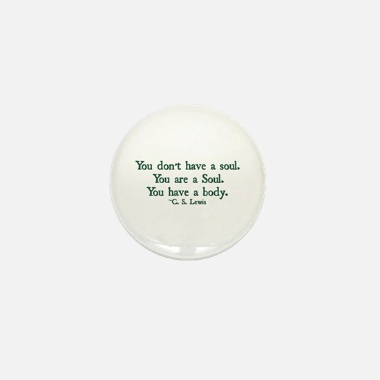 You Don't Have a Soul Mini Button