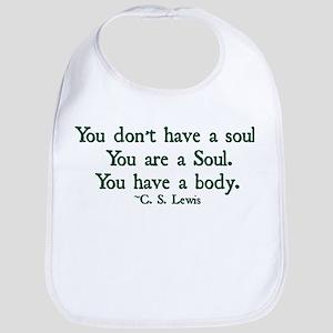You Don't Have a Soul Bib