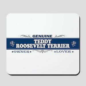 TEDDY ROOSEVELT TERRIER Mousepad