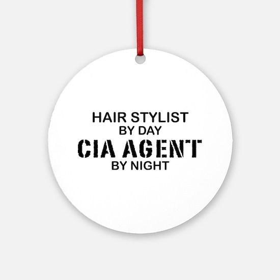 Hair Stylist CIA Agent Ornament (Round)