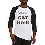 Cat Hair Baseball Jersey