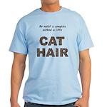 Cat Hair Light T-Shirt