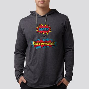 Math is my Superpower Long Sleeve T-Shirt