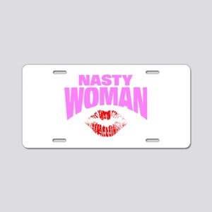 Nasty Woman Aluminum License Plate