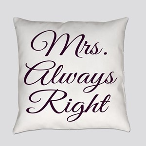 Mrs Always Right Everyday Pillow