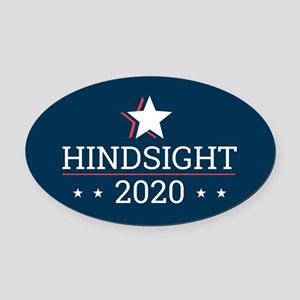 Hindsight 2020 Election Campaign - Oval Car Magnet