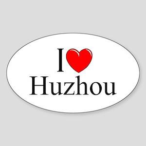 """I Love Huzhou"" Oval Sticker"