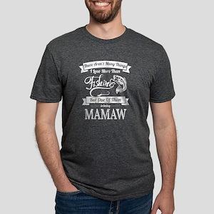 Love Fishing Being Mamaw Fishing Shirts Wo T-Shirt