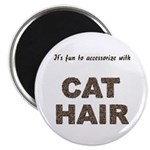 Accessorize With Cat Hair Magnet