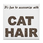 Accessorize With Cat Hair Tile Coaster