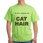 Accessorize With Cat Hair Green T-Shirt