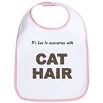 Accessorize With Cat Hair Bib