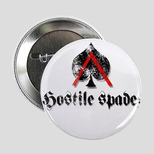 """Hostile Spades 2.25"""" Button"""
