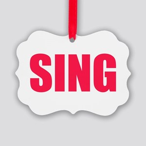 Sing Ornament