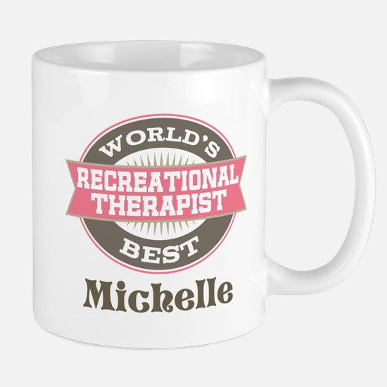 Recreational Therapist Custom Mugs