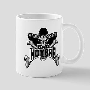 Bad Hombre Mugs