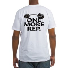 ONE MORE REP! Shirt