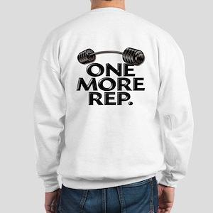 ONE MORE REP! Sweatshirt