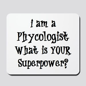 phycologist Mousepad