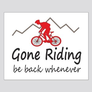 Gone riding be back whenever Posters