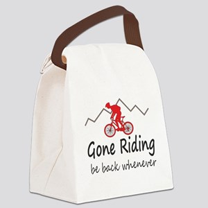 Gone riding be back whenever Canvas Lunch Bag