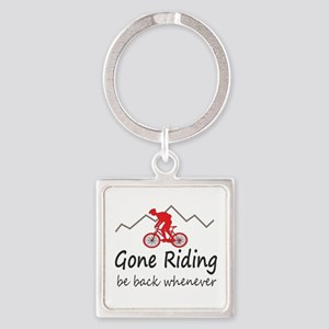 Gone riding be back whenever Keychains