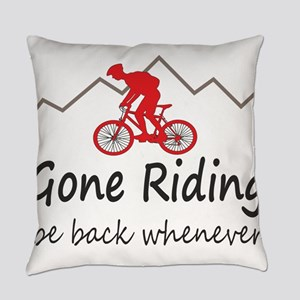 Gone riding be back whenever Everyday Pillow