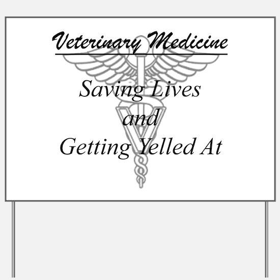 Defining Veterinary Medicine Yard Sign