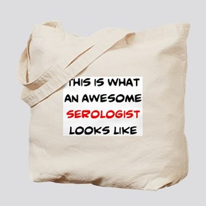 awesome serologist Tote Bag