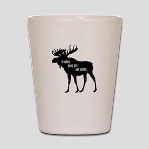A Moose Once Bit My Sister Shot Glass
