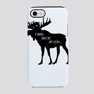 A Moose Once Bit My Sister iPhone 8/7 Tough Case