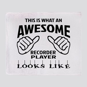 This is what an awesome Recorder pla Throw Blanket