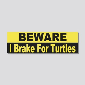 I Brake For Turtles Car Magnet 10 x 3