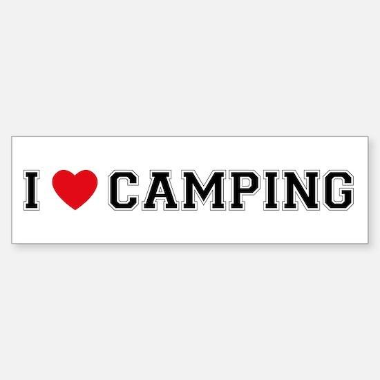 I Love Camping Bumper Bumper Bumper Sticker