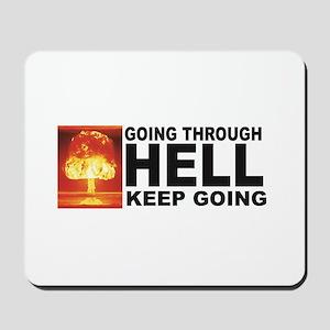 hell keep going Mousepad