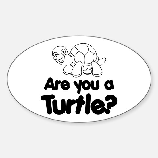 Are You a Turtle? Decal