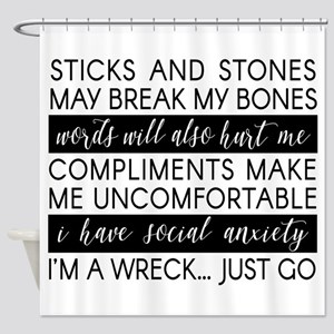 Sticks And Stones And... Anxiety Shower Curtain