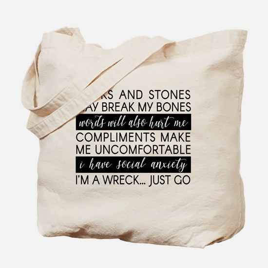 Sticks And Stones And... Anxiety Tote Bag