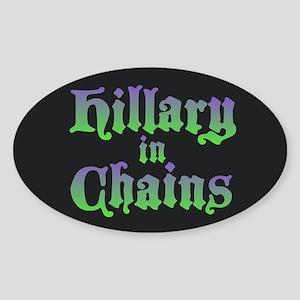 Hillary in Chains Sticker