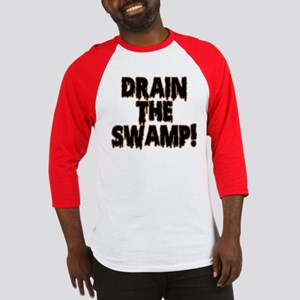 DRAIN THE SWAMP! Baseball Jersey
