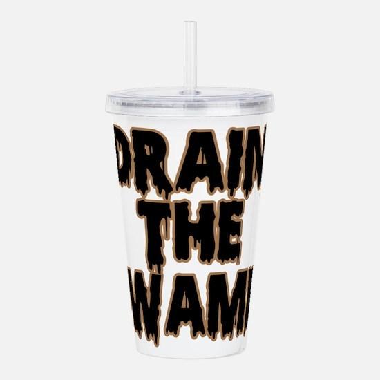 DRAIN THE SWAMP! Acrylic Double-wall Tumbler