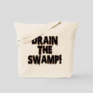 DRAIN THE SWAMP! Tote Bag