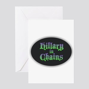 Hillary in Chains Greeting Cards