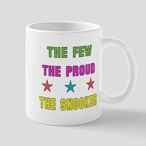 The Few, The Proud, The Snooker 11 oz Ceramic Mug