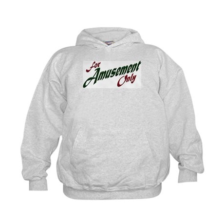 For Amusement Only Kids Hoodie