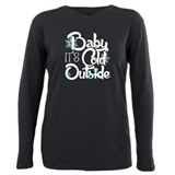 Baby its cold outside Long Sleeve